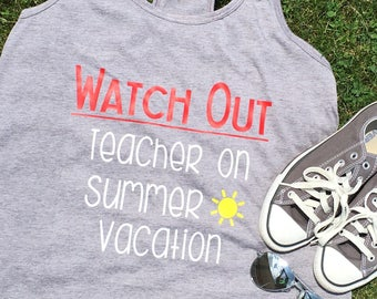 Watch Out Teacher on Summer Vacation