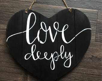 Love Deeply Heart Sign