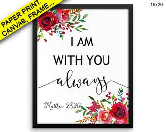 Matthew Printed Poster Matthew Framed Matthew Quote Art Matthew Quote Print Matthew Canvas Matthew Matthew 28 20 Bible Verse Canvas Decor