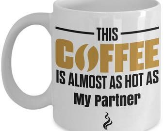 Gift For Partner, Partner Coffee Mug, Partner Mug, Partner Gifts,  Funny Coffee Mug, Partner Gift