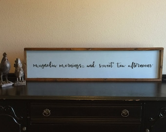 """Framed Wood Sign-Wall Decor Quotes-Farmhouse Framed Sign-Handcrafted Rustic Home Decor--""""Magnolia Mornings and Sweet Tea Afternoons"""""""