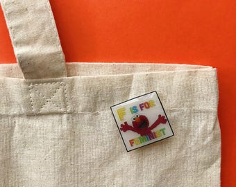 F is for Feminist - Elmo - Sesame Street - holiday gifts - pins - pop culture pins