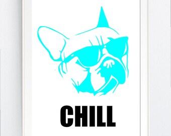 "wall art, FRENCH BULLDOG, vector art, printable, gift, printable,  DOG lover, ""chill"",beach, digital, Svg, pdf, png, jpg, JPEg, Wall Decor,"