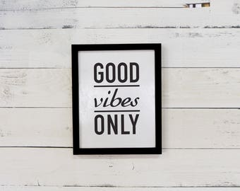 """Good Vibes Only Framed Reclaimed Wood Wall Art - 11""""x17"""""""