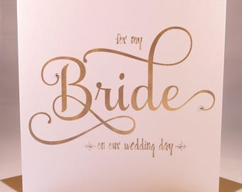 For My Bride on our Wedding Day card - i love you from Groom to Bride