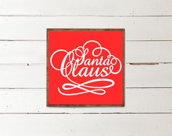 Santa Claus Christmas Sign | Christmas Home Decor | Farmhouse Decorations | Framed Home Sign | Santa Sign | Framed Red and White Sign |