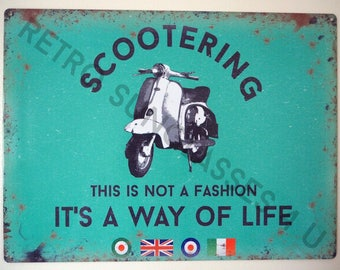 Scootering This Is Not A Fashion Its A Way Of Life Mod Large Tin Sign Lambretta Vespa Garage Dad Gift