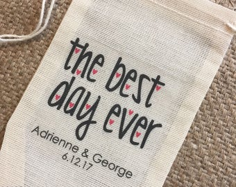 Best Day Ever Wedding Favor Bags Custom and Personalized Muslin Cotton Drawstring Bag - Set of 10 (Item A1011)
