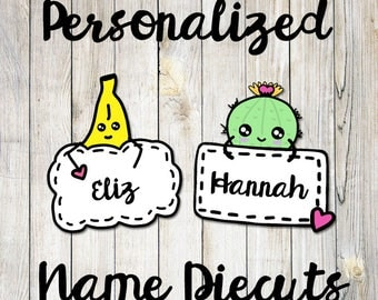 ADD ON ONLY: Personalized Name Diecut