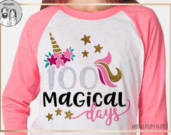 100 days svg, 100th day of school svg, unicorn svg, 100 magical days svg, school, 100 days, SVG, DXF, EPS, 100 days shirt, girls svg, cricut