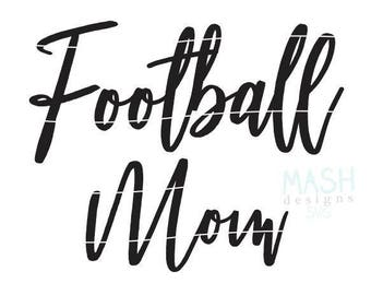 Football Mom svg, football svg, football svg file, football mom shirt design, football shirt svg, mom shirt svg file, svg for shirts