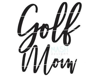 Golf Mom svg, golf svg file, golf svg, golf mom shirt design, golfer mom shirt svg, sports svg, custom svg for shirts, svg files