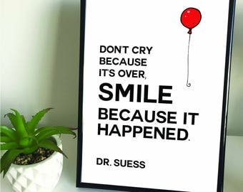 """Framed A4 """"Don't Cry Because It's Over, Smile Because it Happened"""" Quote Print. Home Decor."""