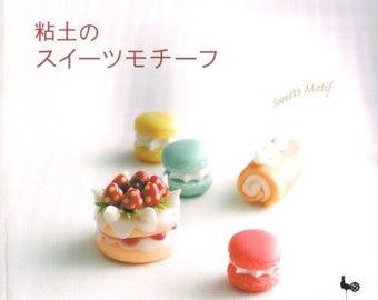 Clay Sweets Motif - Japanese Craft Book - Used - Macaron Tarte Chocolate Cake