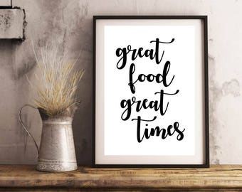 Kitchen Printable Art - Great Food, Great Times, Instant Download, Kitchen Printable, Kitchen Download, Kitchen Decor, Great Food Print