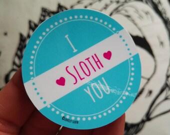 I sloth you sloth sticker | I Sloth you sticker | Lazy Love