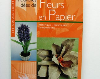 """New ideas of paper flowers"" book b Bini and Trevisan P."