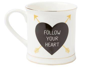 Follow your heart mug - follow your heart