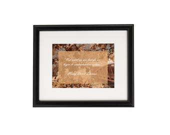 Printable Photograph and inspirational quote for wall art and other uses.