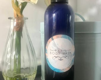 Fresh + Fragrant BODY WASH - 100% Natural, with Essential Oils