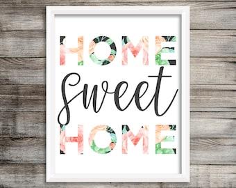 Home Sweet Home Print, Home Sweet Home Sign, Home Sweet Home digital Print, Home Sweet Home Instant Download, Printable Wall Art, Printable