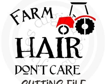 Farm Hair don't care svg, Tractor svg, John Deere svg, Farm hair hat, Farm hair tshirt,