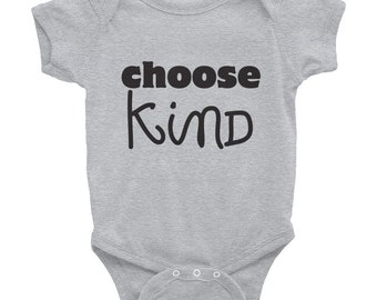 Choose Kind onesie baby shower gift maternity wonder movie kindness newborn rj palacio friendship positive message were all wonders baby