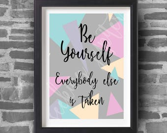 Be Yourself - A4 Art Print