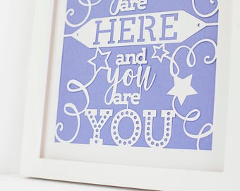 Papercut | How lucky we are that you are here and you are you | Neutral Gender Print | Gender Neutral Baby | Girl Baptism Gift | Baptism Gif
