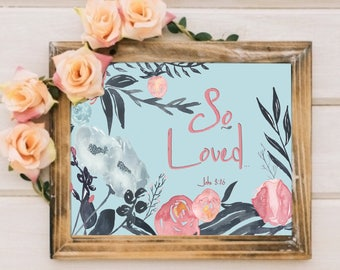 So Loved Blue and Blush Watercolor