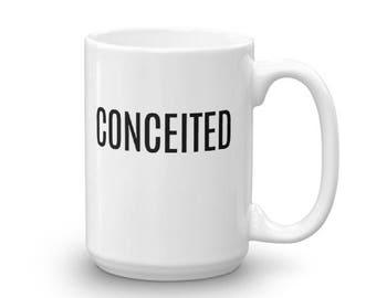 CONCEITED Unique Coffee Mug