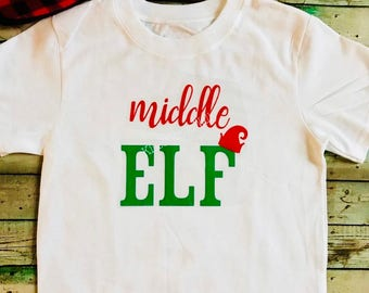 Christmas shirt   Middle Elf OR Big Elf T-Shirt   Holiday Kid Shirts