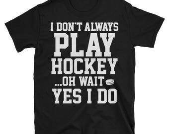 Field hockey shirt - Hockey gifts - Hockey mom - Funny hockey shirts - Ice hockey player