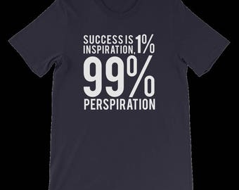 Success is 1% Inspiration Unisex T Shirt with Free Self Help Ebook