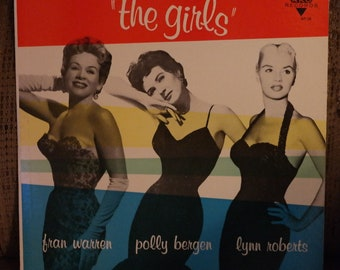 The Girls Vinyl LP Record 1958 Sexy Jazz Cover- Polly Bergen, Fran Warren and Lynn Roberts