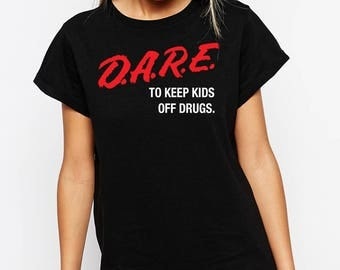 D.A.R.E. To Keep Kids off Drugs T-shirt.Desain Classic Vintage style