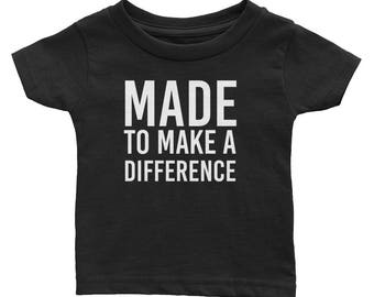 Made To Make A Difference Inspirational Infant Tee