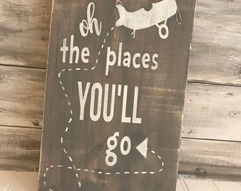 Oh The Places You'll Go-Wall Sign