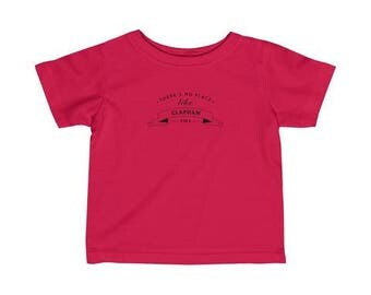 There's No Place Like Colliers Wood Infant T-Shirt