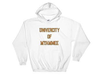 UNIVERCITY OF MYAMMEE Hooded Sweatshirt