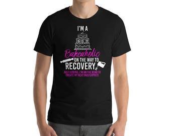 I'm A Bakeaholic On The Way To Recovery T-shirt-Baking Shirt-Baker Gift-Cupcake Shirt-Baking TShirt-Pastry Chef-Dessert Shirt-Cake Shirt-Foo
