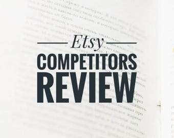 Etsy 10 Competitors Review / Niche Analysis / Etsy Promotion / Etsy SEO tips / Etsy Keyword Research / SEO Help