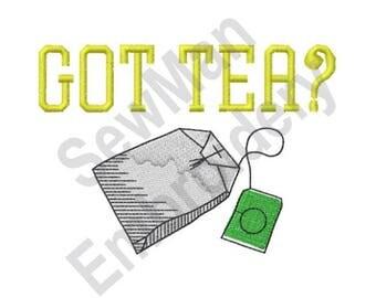 Got Tea - Machine Embroidery Design, Tea, Teabag