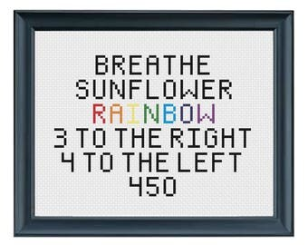 Breathe Sunflower Rainbow,Cross Stitch,5 x 7,Stranger Things,Eleven's Mom,Terry Ives Quote,Teen Gift,Gift for Him,Gift for Her,Eleven's Mom
