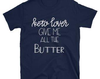 Keto Butter (Dark) - Short-Sleeve Unisex T-Shirt