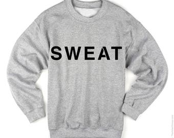 The SWEAT Shirt