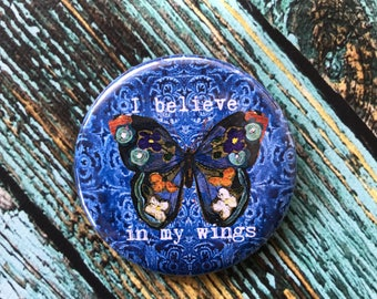 I Believe in My Wings 2.25 inch Button