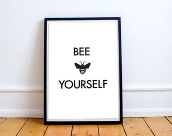 Printable Wall Art/Nursery/Printable Quote/Prints/Poster/Instant Download/Self-Esteem/Motivational/Bee/Confidence/Wall Decor/Friendship/Love