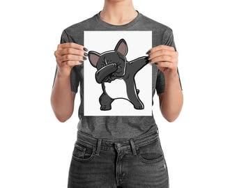 Funny Dabbing French Bulldog Poster, Cute Frenchie Wall Art