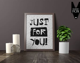 Just For You II Print, Printable Digital Art BW12